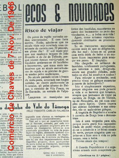 Uma campanha nos jornais alentou o sentimento adverso contra os guerrilheiros