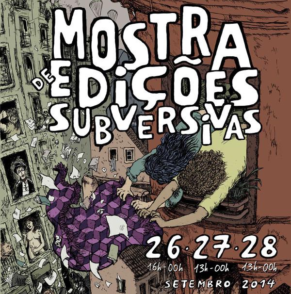 Mostra de Edições Subversivas - 26, 27 e 28 de Setembro
